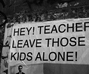 Pink Floyd, teacher, and kids image