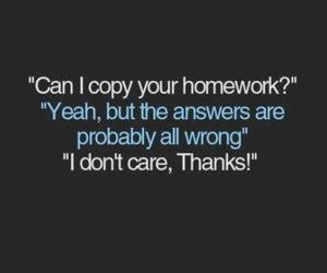 homework, copy, and quote image