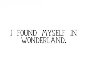 wonderland, quotes, and text image