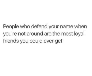 loyal, friends, and quote image