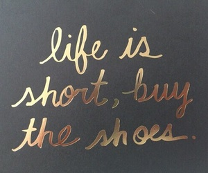 quotes, shoes, and life image