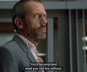 dr house, quotes, and thoughts image