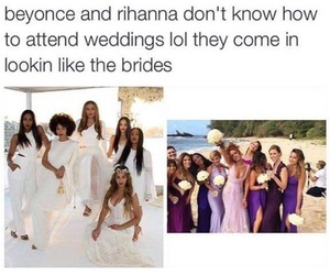 funny, wedding, and rihanna image