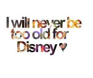 disney and never too old image