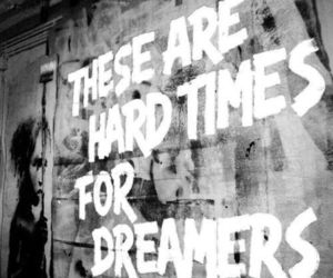 dreamer, quotes, and black and white image