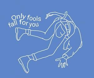 quotes, fools, and Lyrics image