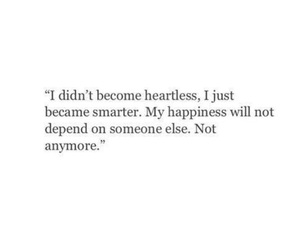 quotes, happiness, and heartless image