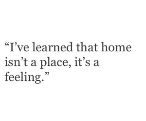 home, quote, and love image