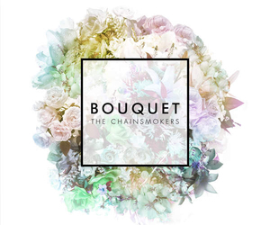 bouquet, roses, and the chainsmokers image