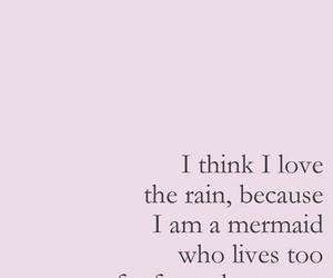 quotes, mermaid, and rain image