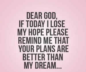 god, quotes, and Dream image