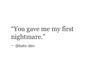 nightmare, quote, and sad image
