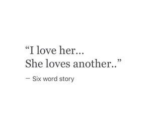 quote, sad, and six word story image