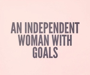 goals, women, and independence image