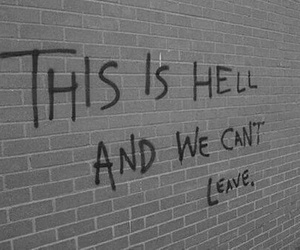 hell, quotes, and grunge image