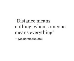 distance, everything, and happy image