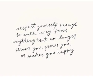 quotes, respect, and happy image