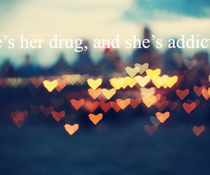 love, drugs, and quotes image