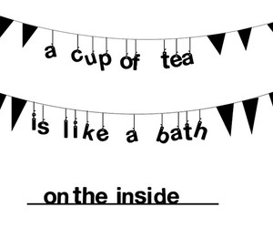 cup of tea, quote, and love image