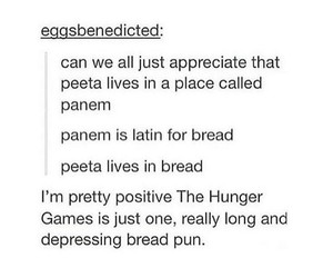 bread, puns, and hunger games image