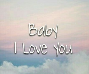 baby, saying, and love image