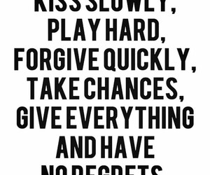 quotes, kiss, and forgive image
