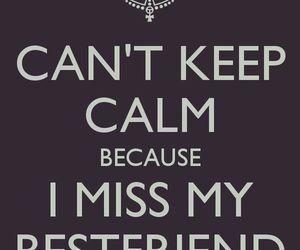 miss, keep calm, and boyfriend image