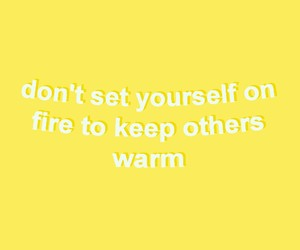 quotes, yellow, and fire image