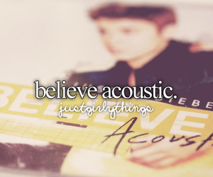 justin bieber, believe, and acoustic image