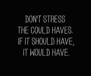 quotes, stress, and life image