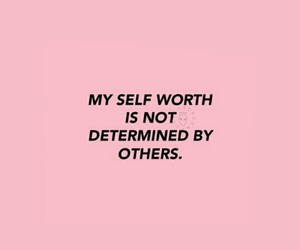 worth, self worth, and love yourself image