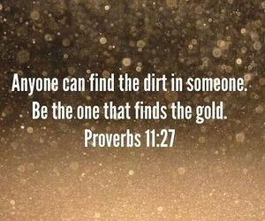 quotes, gold, and dirt image