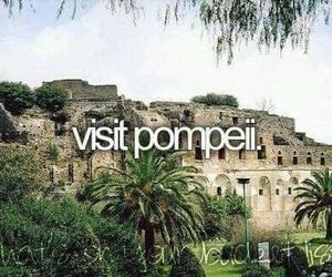 pompeii, travel, and wish image