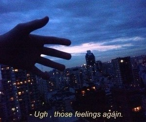 feelings, grunge, and quotes image
