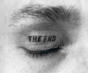 the end, eye, and black and white image