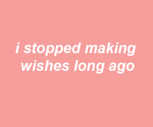 wish, pink, and quotes image