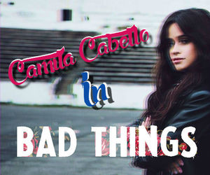bad things, 5h, and lauren jauregui image