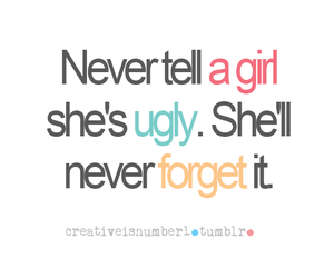 girl, never, and ugly image