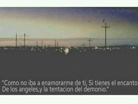 Eres Mi Angel Y Demonio On We Heart It
