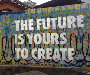 future, quote, and create image
