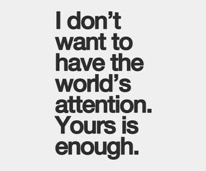 love, attention, and world image