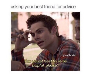 teen wolf, dylan o'brien, and advice image