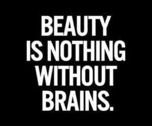 beauty, quote, and brain image