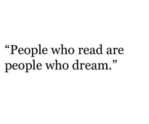 Dream, quotes, and read image