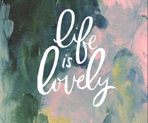 life, lovely, and wallpaper image