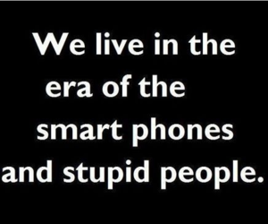 quotes, people, and stupid image