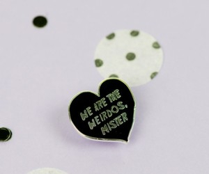 enamel pin, punky pins, and we are the weirdos mister image