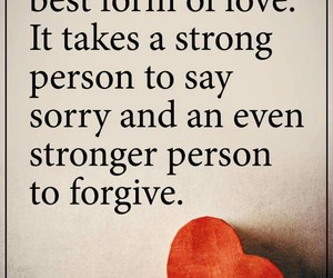 forgive, quotes, and Relationship image