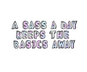 311 images about ~Sassy Quotes~ on We Heart It | See more ...