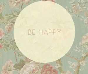 happy, wallpaper, and be happy image